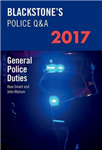 Blackstone's Police Q&A: General Police Duties 2017