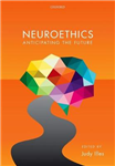 Neuroethics: Anticipating the future