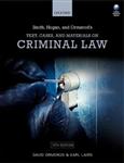 Smith, Hogan, & Ormerod's Text, Cases, & Materials on Crimin