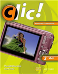 Clic!: Clic 2 Students\' Book Star Renewed Framework Edition