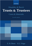 Maudsley and Burn\'s Trusts and Trustees Cases and Materials