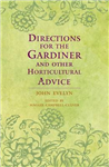 Directions for the Gardiner: and Other Horticultural Advice