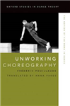 Unworking Choreography: The Notion of the Work in Dance
