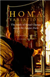 Homa Variations: The Study of Ritual Change across the Longue Duree