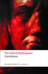 Tragedy of Coriolanus: The Oxford Shakespeare