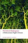 Midsummer Night's Dream: The Oxford Shakespeare