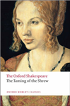 Taming of the Shrew: The Oxford Shakespeare