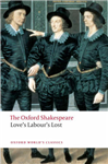 Love\'s Labour\'s Lost: The Oxford Shakespeare