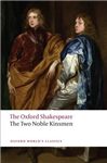 Two Noble Kinsmen: The Oxford Shakespeare