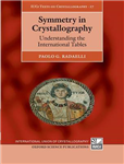 Symmetry in Crystallography: Understanding the International Tables