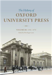The History of Oxford University Press: Volume III: 1896 to 1970