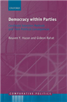 Democracy within Parties: Candidate Selection Methods and Their Political Consequences