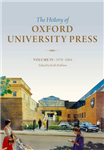 History of Oxford University Press: Volume IV