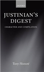 Justinian\'s Digest: Character and Compilation