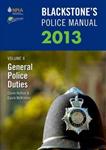 Blackstone\'s Police Manual: v. 4: General Police Duties