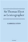 Sir Thomas Elyot as Lexicographer