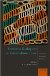Feminist Dialogues on International Law: Success, Tensions, Futures