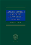 Bank Resolution and Crisis Management