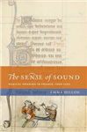 The Sense of Sound: Musical Meaning in France, 1260-1330