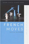 French Moves: The Cultural Politics of le hip hop