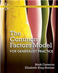 The Common Factors Model for Generalist Practice