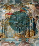 From the Score to the Stage