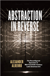 Abstraction in Reverse