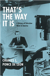 That\'s the Way it is: A History of Television News in America