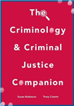 Criminology and Criminal Justice Companion