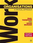 Work Organisations: A Critical Approach