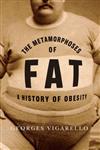 Metamorphoses of Fat