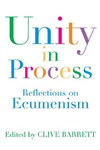 Unity in Process: Reflections on ecumenical activity