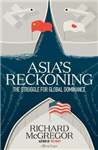 Asia\'s Reckoning: The Struggle for Global Dominance
