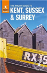 The Rough Guide to Kent, Sussex and Surrey: (Travel Guide)