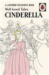 Well-loved Tales Cinderella: A Ladybird Vintage Colouring Bo