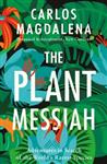 Plant Messiah