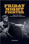 Friday Night Fighter: Gaspar