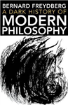 Dark History of Modern Philosophy