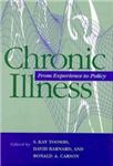 Chronic Illness: From Experience to Policy