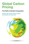Global Carbon Pricing: The Path to Climate Cooperation