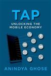 Tap: Unlocking the Mobile Economy