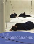 The Choreographic