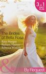 The Brides of Bella Rosa