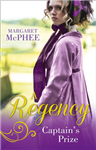 A Regency Captain\'s Prize: The Captain\'s Forbidden Miss / His Mask of Retribution