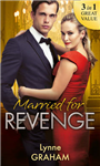 Married For Revenge: Roccanti\'s Marriage Revenge / A Deal at the Altar / A Vow of Obligation (Mills & Boon M&B)