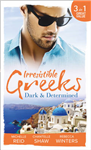 Irresistible Greeks: Dark and Determined