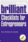 Brilliant Checklists for Entrepreneurs: Your Shortcut to Success