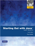 Starting Out with Java: Early Objects: International Edition