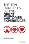 Ten Principles Behind Great Customer Experiences