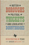 Rotten Boroughs, Political Thickets, and Legislative Donnybr